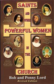 Saints And Other Powerful Women Of The Church Softcover Bob And Penny Lord
