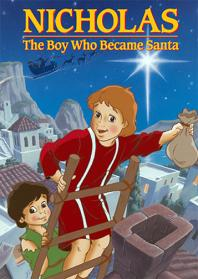 Nicholas The Boy Who Became Santa Animated DVD Video