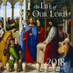 2018 Catholic Wall Calendar - The Life of Our Lord