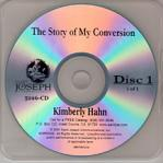 Kimberly Hahn Conversion Story Audio CD - Kimberly Hahn