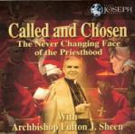 **** Discontinued **** Called and Chosen Audio CD Set - The Never Changing Face of the Priesthood - Bishop Fulton J. Sheen