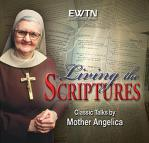 Living The Scriptures With Mother Angelica Audio CD Set - EWTN Series - 4 Audio CD / 8 Hours