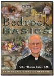 Bedrock Basics DVD Set - Fr. Thomas Dubay - EWTN Television Series