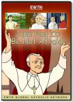 John Paul II Be Not Afraid DVD - 30 min. - As Seen On EWTN