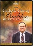 The Catholic Church Builder of Civilization -  Dr. Thomas Woods Jr. - As Seen On EWTN