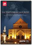 Stations of the Cross DVD - Communita Cenacolo - As Seen On EWTN