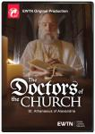 St. Athanasius of Alexandra DVD Video - 30 min. - From EWTNs Doctors of the Church Series
