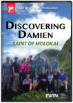 Discovering Damien Saint of Molokai DVD Video - 60 min. - As Seen On EWTN