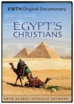 Egypt's Christians DVD Video - 1 Hour - EWTN Documentary