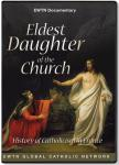 Eldest Daughter of the Church DVD Set - History of Catholicism in France - As Seen on EWTN