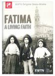 Fatima A Living Faith DVD Docu-drama - As Seen On EWTN