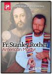 Fr. Stanley Rother American Martyr DVD Video - 1 Hour - EWTN Documentary