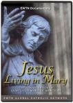 Jesus Living In Mary: Consecration of St. Louis Marie De Montfort DVD Video - 1.5 Hours - As Seen On EWTN