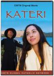 Kateri EWTN Original Movie on DVD Video - 1.5 Hours