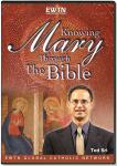 Knowing Mary Through The Bible DVD - Dr. Edward Sri  - As Seen On EWTN