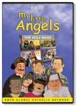 My Little Angels - The Holy Mass DVD Video - 30 Min. - EWTN Childrens Animated Puppet Series