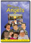 My Little Angels - Sacramentals DVD Video - 30 Min. - EWTN Childrens Animated Puppet Series