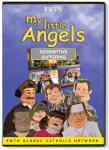 My Little Angels - Redemptive Suffering DVD Video - 30 Min. - EWTN Childrens Animated Puppet Series
