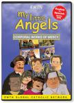 My Little Angels - Corporal Works of Mercy DVD Video - 30 Min. - EWTN Childrens Animated Puppet Series