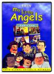 My Little Angels - Gods Law DVD Video - 30 Min. - EWTN Childrens Animated Puppet Series
