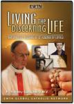 Living The Discerning Life DVD Video Set - Fr. Timothy Gallagher - As Seen On EWTN
