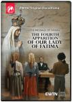 Message of Fatima The Fourth Apparition DVD Video Docu-drama - 30 min. - As Seen On EWTN