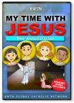 Annunciation DVD - My Time With Jesus - EWTN Animated Childrens Television Series