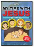 Christmas DVD - My Time With Jesus - EWTN Childrens Animated Television Series