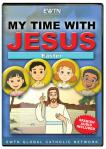 Easter - My Time With Jesus - EWTN Childrens Animated Television Series
