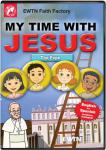 The Pope DVD - My Time With Jesus EWTN DVD Animated Video Series - 30 min.