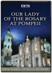 Our Lady Of The Rosary At Pompeii DVD Video Documentary -1 Hour - As Seen On EWTN