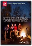 Rites of Passage: Leaving Boyhood Behind DVD Video - 2.5 Hours - As Seen On EWTN