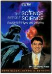 The Science Before Science DVD Video Set - Dr. Anthony Rizzi & Marcus Grodi - As Seen on EWTN