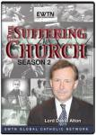 The Suffering Church DVD Video Set - Lord David Alton - Season 2 - As Seen On EWTN