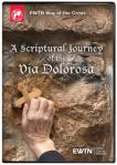 Scriptural Journey of the Via Dolorosa DVD - As Seen On EWTN