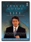Travel Guide To Life DVD Video - Anthony DeStefano - 2 DVD Set / 3 Hours - EWTN Television Series
