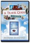 A Travel Guide To Heaven DVD Video - Anthony DeStefano - 2 DVD Set / 3 Hours - EWTN Television Series