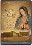 To God Who Giveth Joy To My Youth DVD Video - 30 min - EWTN Documentary