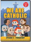 We Are Catholic - Purgatory DVD Video - 30 Min. - From EWTN Childrens Animated Series