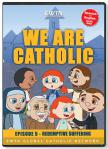 We Are Catholic - Redemptive Suffering DVD Video - 30 Min. - From EWTN Childrens Animated Series
