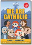 We Are Catholic - Sacramentals DVD Video - 30 Min. - From EWTN Childrens Animated Series