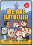 We Are Catholic - Scripture & Tradition DVD Video - 30 Min. - From EWTN Childrens Animated Series