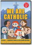 We Are Catholic - Salvation DVD Video - 30 Min. - From EWTN Childrens Animated Series