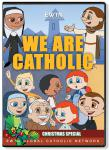 We Are Catholic - Christmas Special DVD Video - 30 Min. - From EWTN Childrens Animated Series