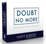 Doubt No More Audio CD Set - 15 Catholic Conversion Stories