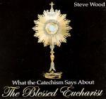 Blessed Eucharist - 2 Audio CD Set - Steve Wood