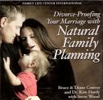 Divorce Proofing Your Marriage with Natural Family Planning - 2 Audio CD Set - Steve Wood