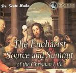 Eucharist Source and Summit Audio CD Set - Dr Scott Hahn
