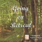 Going On Retreat - 6 Audio CD Set - Bishop Fulton Sheen