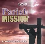 Parish Mission -  Fr. William Casey - 6 Audio CD Set - 6 Hrs.